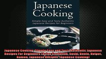 EBOOK ONLINE  Japanese Cooking Simple Easy and Tasty Authentic Japanese Recipes For Beginners Asian READ ONLINE