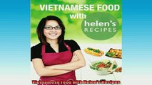 READ book  Vietnamese Food with Helens Recipes READ ONLINE