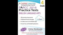 Common Core Assessments and Online Workbooks Grade 4 Language Arts and Literacy PARCC Edition Common Core State
