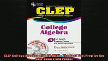 READ book  CLEP College Algebra with CD REA  The Best Test Prep for the CLEP Exam Test Preps Full EBook