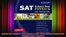 READ book  Kaplan SAT Subject Test Physics 20072008 Edition Kaplan SAT Subject Tests Physics Full EBook