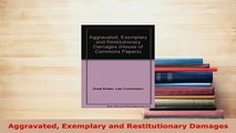 Download  Aggravated Exemplary and Restitutionary Damages  EBook