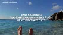 W&Cie pour Havas Voyages - «Ne passez pas à côté de vos vacances: plage» - avril 2016