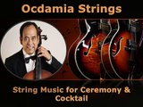 Ocdamia Strings - String Music for Ceremony & Cocktail