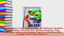 Download  Salad Recipes Toss it upSalads 60 Delicious Healthy Vegan Salads Sandwiches Wraps Download Full Ebook