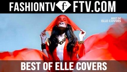 Best of ELLE Covers | FTV.com