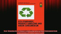 READ book  EcoStandards Product Labelling and Green Consumerism Consumption and Public Life  FREE BOOOK ONLINE