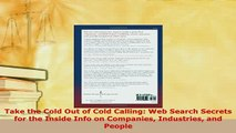 PDF  Take the Cold Out of Cold Calling Web Search Secrets for the Inside Info on Companies  EBook