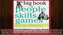 EBOOK ONLINE  The Big Book of People Skills Games Quick Effective Activities for Making Great  BOOK ONLINE