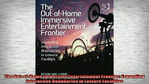 EBOOK ONLINE  The OutofHome Immersive Entertainment Frontier Expanding Interactive Boundaries in READ ONLINE