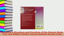 Download  Memmlers Structure and Function of the Human Body Text and WebCT Online Course Student  Read Online