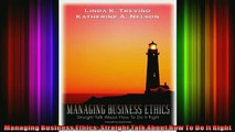 READ book  Managing Business Ethics Straight Talk About How To Do It Right Full EBook