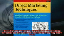 FREE DOWNLOAD  Direct Marketing Techniques Building Your Business Using Direct Mail and Direct Response  FREE BOOOK ONLINE