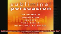 Free PDF Downlaod  Subliminal Persuasion Influence  Marketing Secrets They Dont Want You to Know  BOOK ONLINE