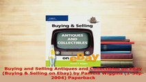 PDF  Buying and Selling Antiques and Collectibles on Ebay Buying  Selling on Ebay by Pamela Free Books