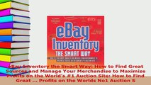 Download  eBay Inventory the Smart Way How to Find Great Sources and Manage Your Merchandise to  Read Online
