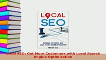 PDF  Local SEO Get More Customers with Local Search Engine Optimization  EBook
