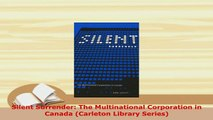The Multinational Corporation in Canada Silent Surrender