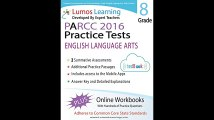 Common Core Assessments and Online Workbooks Grade 8 Language Arts and Literacy PARCC Edition Common Core State