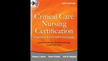 Critical Care Nursing Certification Preparation Review and Practice Exams Sixth Edition Critical Care Certification