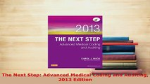 Download  The Next Step Advanced Medical Coding and Auditing 2013 Edition Ebook