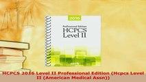 PDF  HCPCS 2016 Level II Professional Edition Hcpcs Level II American Medical Assn PDF Book Free