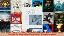 PDF  The Vital Touch How Intimate Contact With Your Baby Leads To Happier Healthier Read Full Ebook