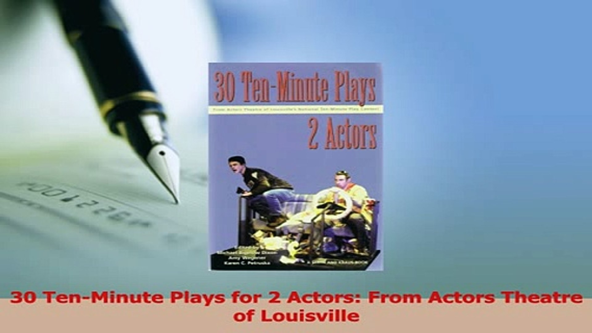 PDF 30 TenMinute Plays for 2 Actors From Actors Theatre of Louisville Read  Online