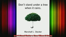 DOWNLOAD FULL EBOOK  Dont Stand Under a Tree When It Rains Full Ebook Online Free