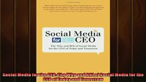 READ book  Social Media for the CEO The Why and ROI of Social Media for the CEO of Today and  FREE BOOOK ONLINE