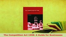 PDF  The Competition Act 1998 A Guide for Businesses  EBook