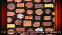 READ Ebooks FREE  Sees Famous Old Time Candies A Sweet Story Sees Famous Old Time Candies Full EBook