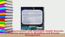 PDF  Process Improvement with Electronic Health Records A Stepwise Approach to Workflow and Read Full Ebook