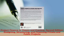Download  Project Finance in Theory and Practice Second Edition Designing Structuring and Financing Ebook