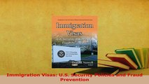 Download  Immigration Visas US Security Policies and Fraud Prevention  EBook