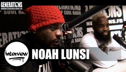 Noah Lunsi - Interview (Live des studios de Generations)