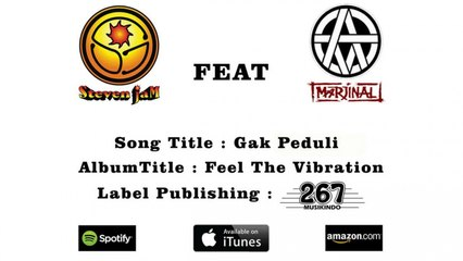 Steven Jam Ft. Marjinal - Gak Peduli - (Official Lyrics Video)