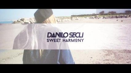 Danilo Seclì - Sweet Harmony - Lyrics