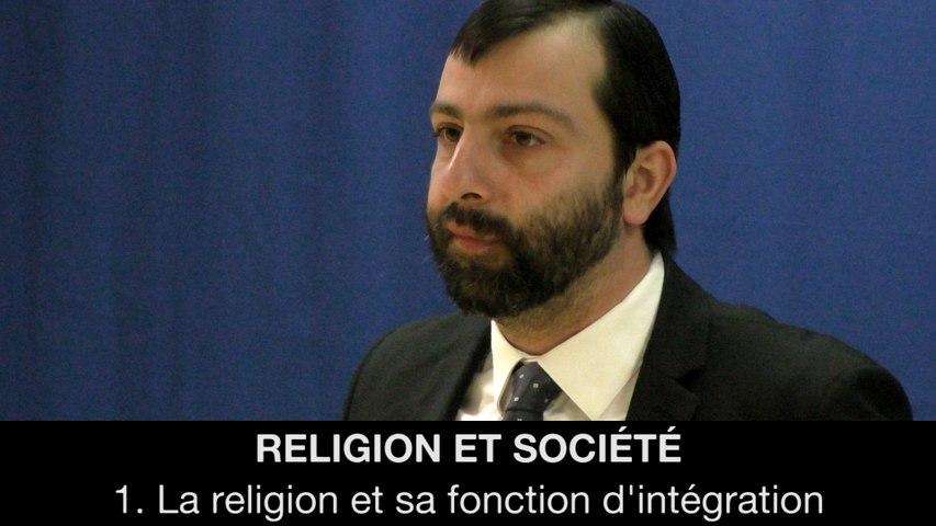 Religion et société : 1. La religion et sa fonction d'intégration, Gaëtan DEMULIER