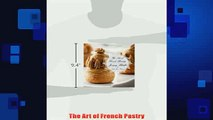 Free   The Art of French Pastry Read Download