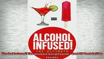 FREE PDF  Alcohol Infused The Ultimate Recipe Guide  Over 30 Best Selling Recipes  DOWNLOAD ONLINE