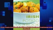 FREE PDF  Irish Potato Cookbook Traditional Irish Recipes Traditional Irish Cooking  BOOK ONLINE