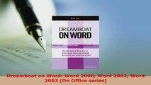 PDF  Dreamboat on Word Word 2000 Word 2002 Word 2003 On Office series  EBook