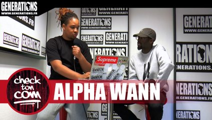 Check Ton Com' avec Alpha Wann