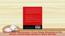PDF  China since Tiananmen From Deng Xiaoping to Hu Jintao Cambridge Modern China Series PDF Online