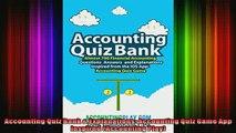 READ Ebooks FREE  Accounting Quiz Bank  Explanations Accounting Quiz Game App Inspired Accounting Play Full EBook