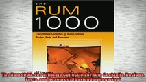 EBOOK ONLINE  The Rum 1000 The Ultimate Collection of Rum Cocktails Recipes Facts and Resources  DOWNLOAD ONLINE
