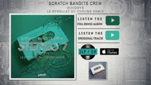 Scratch Bandits Crew - Goodbye ( Le Syndicat Du Chrome Remix)