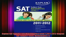 READ book  Kaplan SAT Subject Test Mathematics Level 1 20112012 Kaplan SAT Subject Tests Full EBook