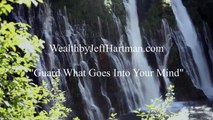 Guard what goes into your mind - Wealth Discovery Blog